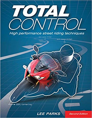 total control motorcycle book - The 10 Best Motorcycle Technique Books