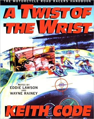twist wrist book 2 - The 10 Best Motorcycle Technique Books