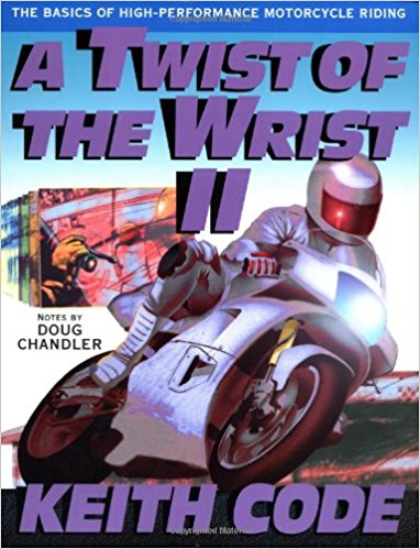 twist wrist book - The 10 Best Motorcycle Technique Books